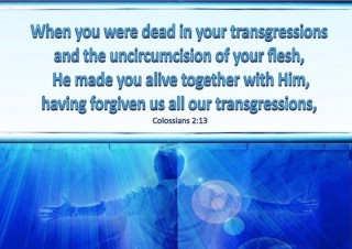 colossians-2-13-he-made-you-alive-with-him