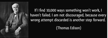 Thomas Edison 10,000 ways something won't work